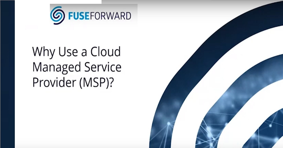 Why Use a Cloud Managed Service Provider?