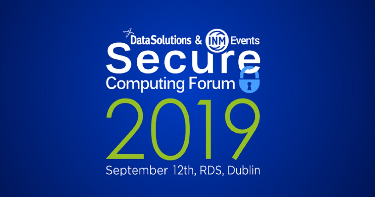 DataSolutions & INM Events Secure Computing Forum 2019
