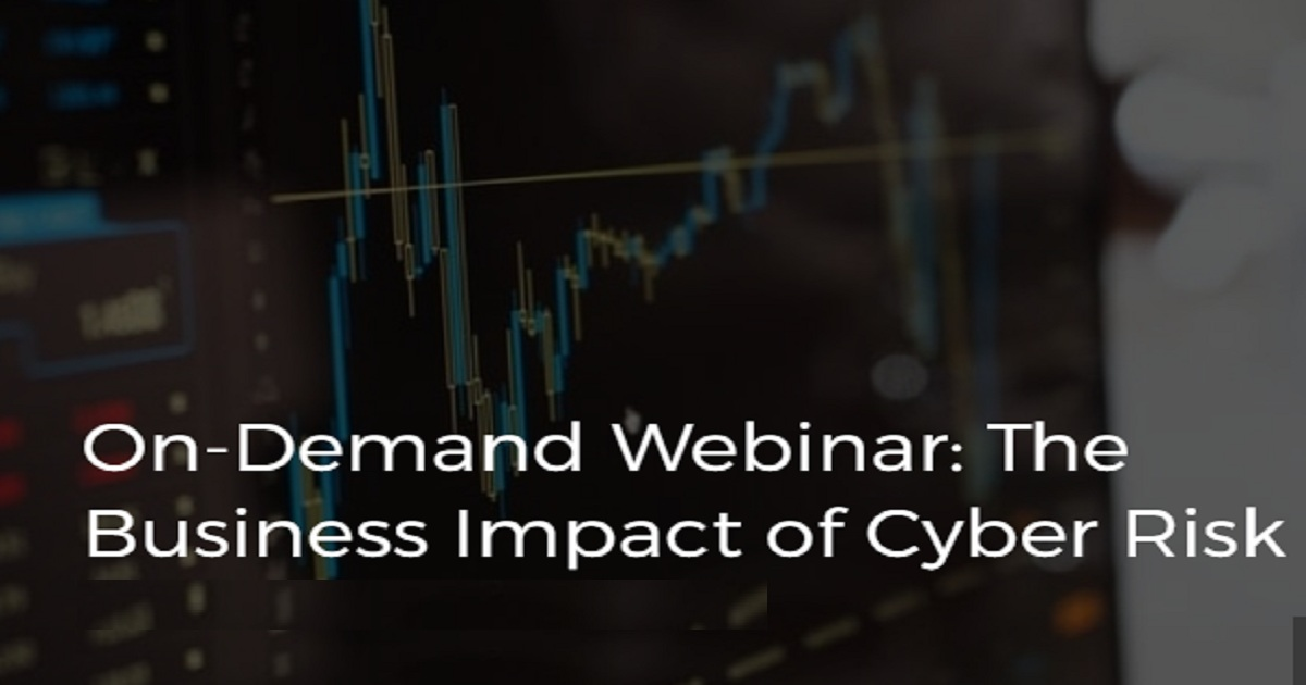 The Business Impact of Cyber Risk