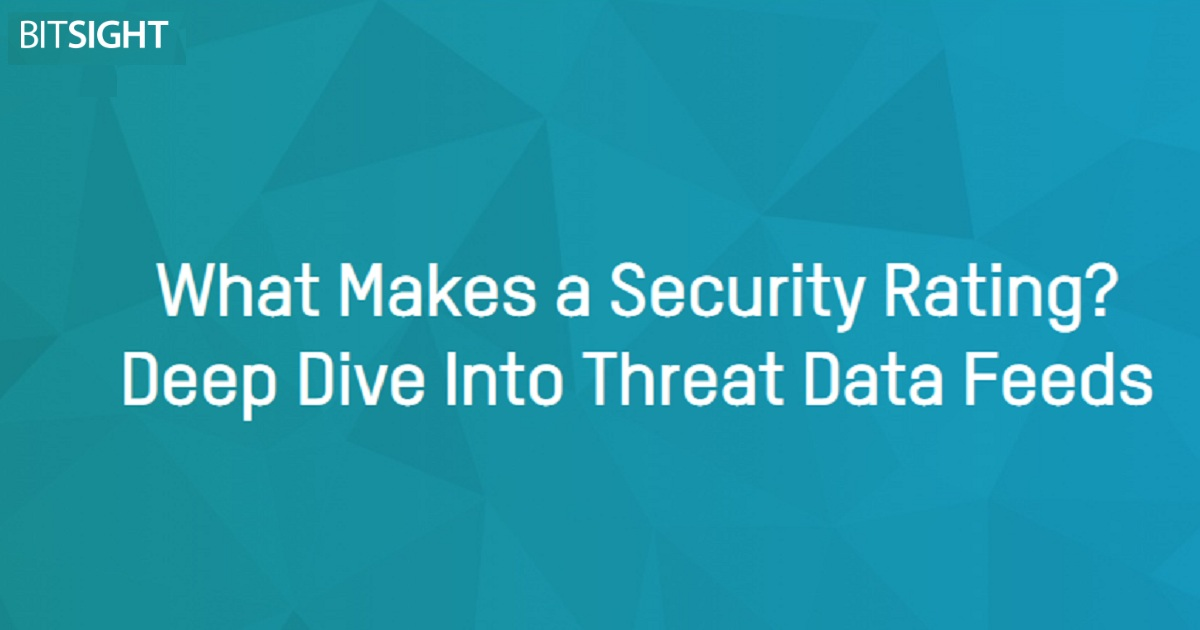 What Makes a Security Rating? Deep Dive Into Threat Data Feeds