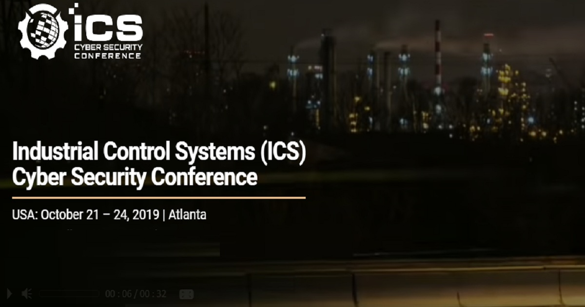 Industrial Control Systems (ICS) Cyber Security Conference