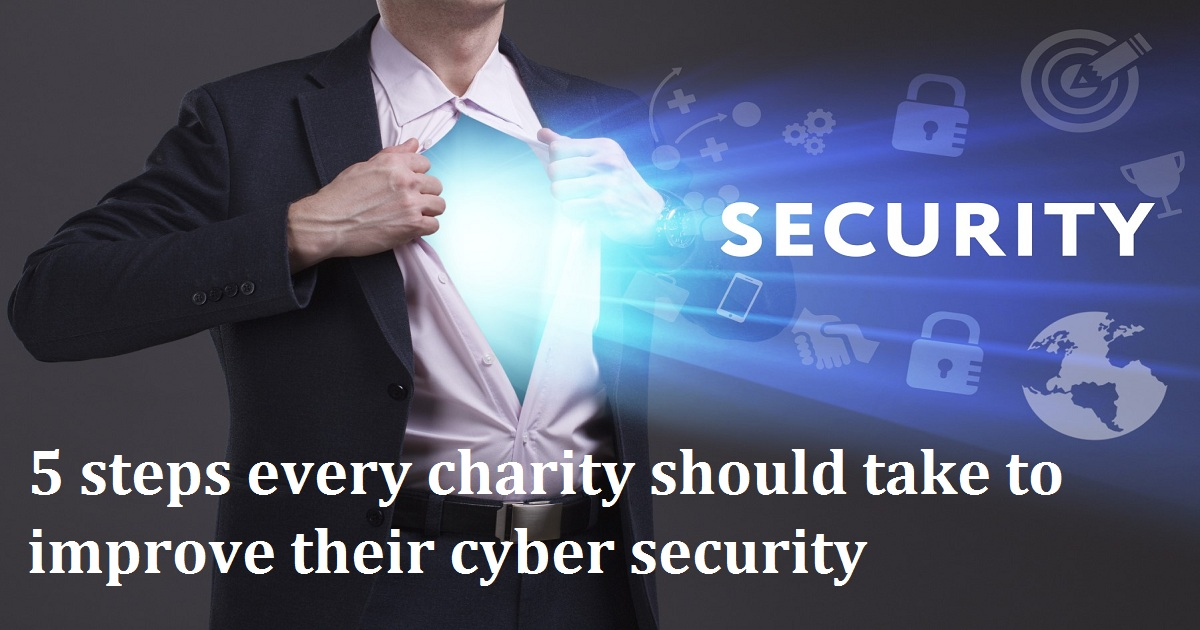 5 steps every charity should take to improve their cyber security