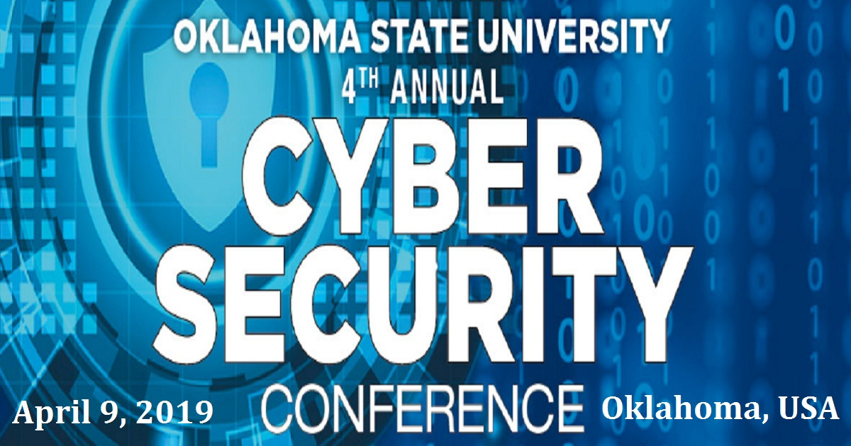 Oklahoma State University 4th Annual Cyber Security Conference
