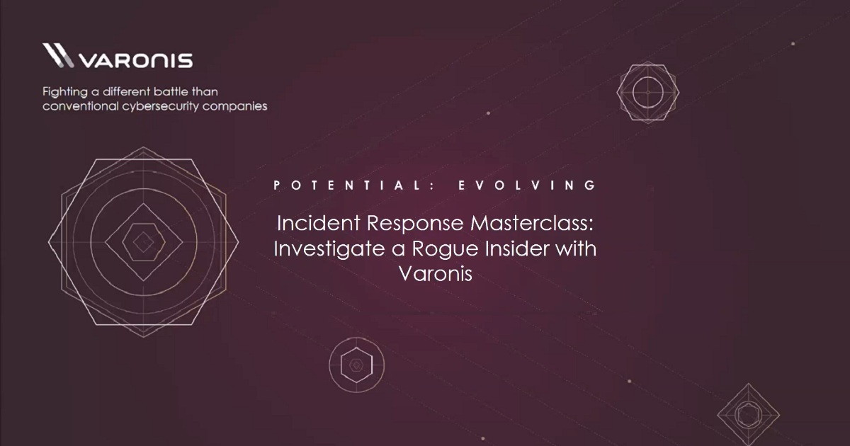 Incident Response Masterclass: Investigate a Rogue Insider with Varonis