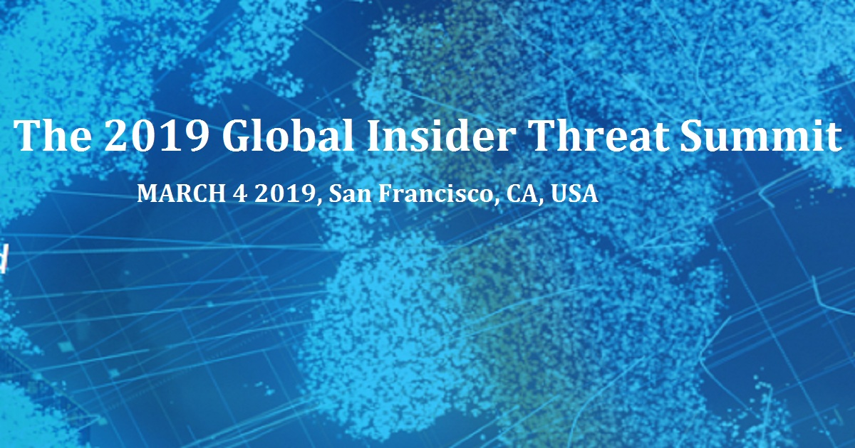 The 2019 Global Insider Threat Summit