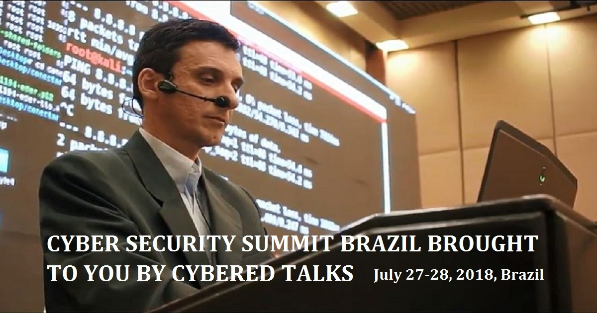 CYBER SECURITY SUMMIT BRAZIL BROUGHT TO YOU BY CYBERED TALKS