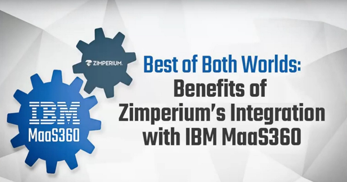Zimperium & IBM MaaS360