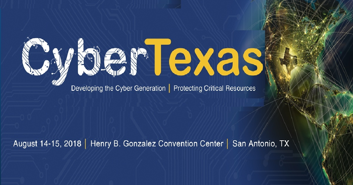 The 2018 CyberTexas Conference