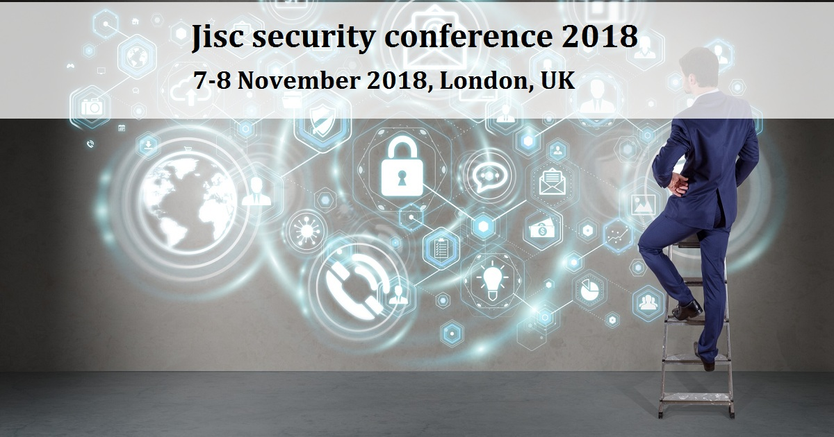 Jisc security conference 2018