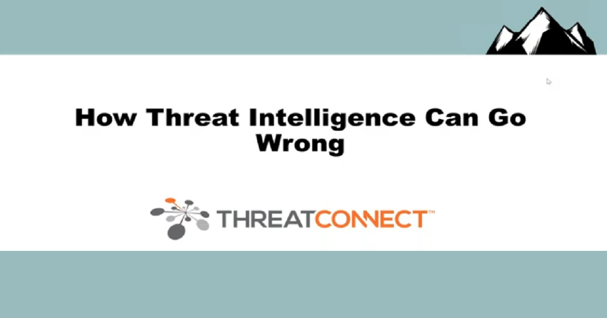 Security Weekly Webinar: Cyber Threat Intelligence – How to Do It Wrong