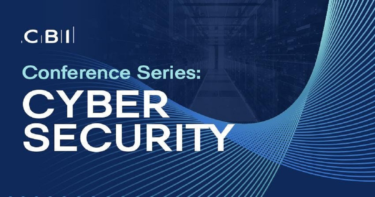 CBI Conference Series: Cyber Security