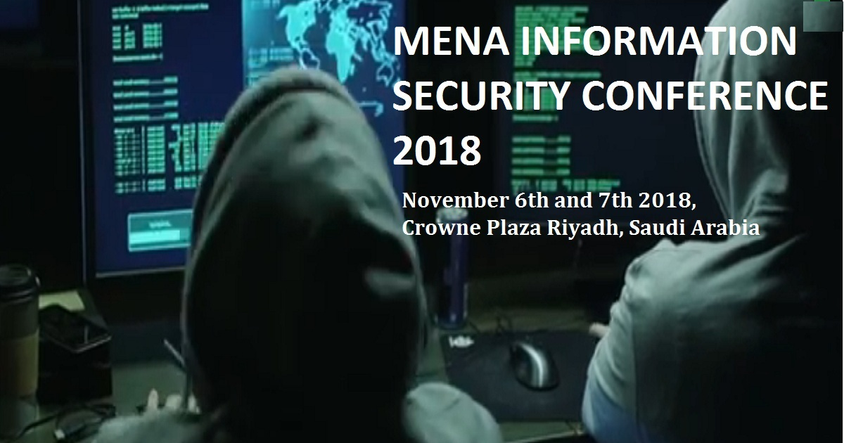 MENA INFORMATION SECURITY CONFERENCE 2018
