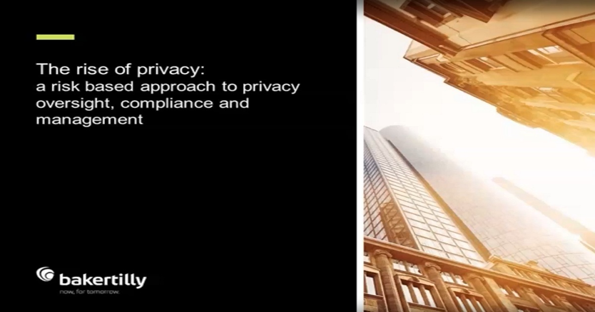 The rise of privacy: a risk-based approach to privacy oversight, compliance and management