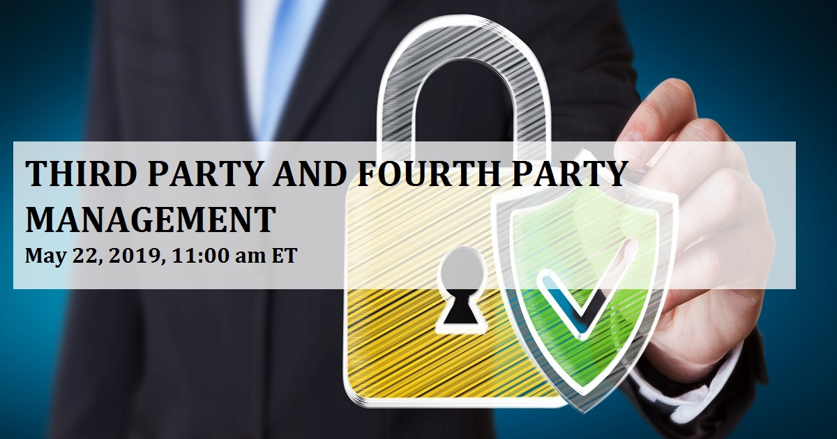 THIRD PARTY AND FOURTH PARTY MANAGEMENT