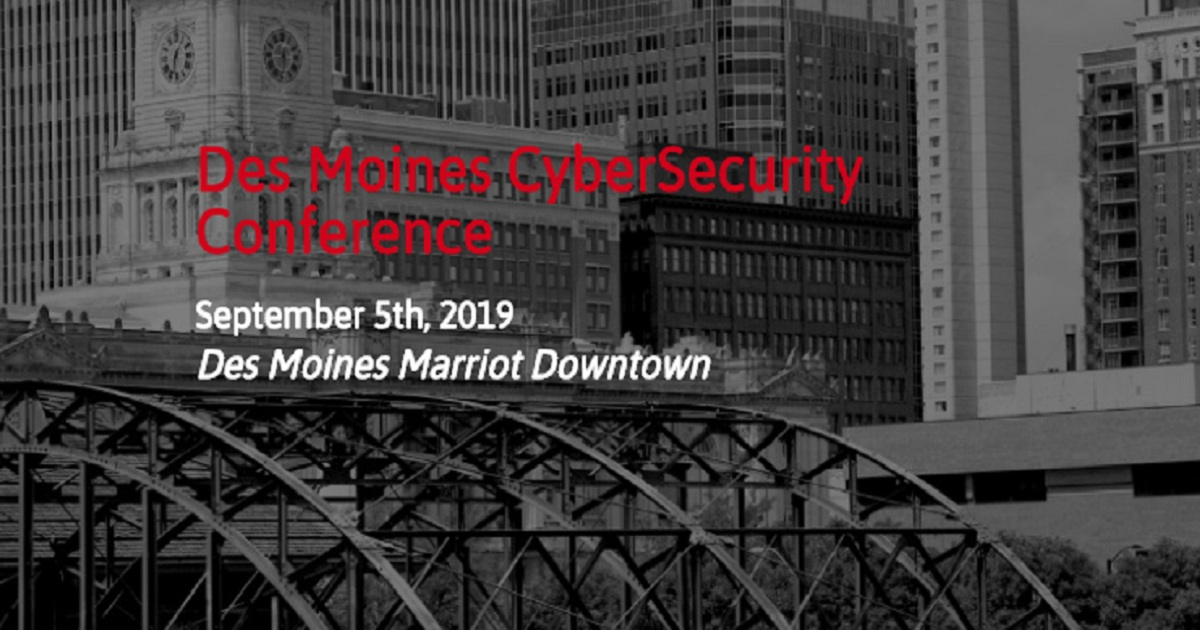 Des Moines CyberSecurity Conference