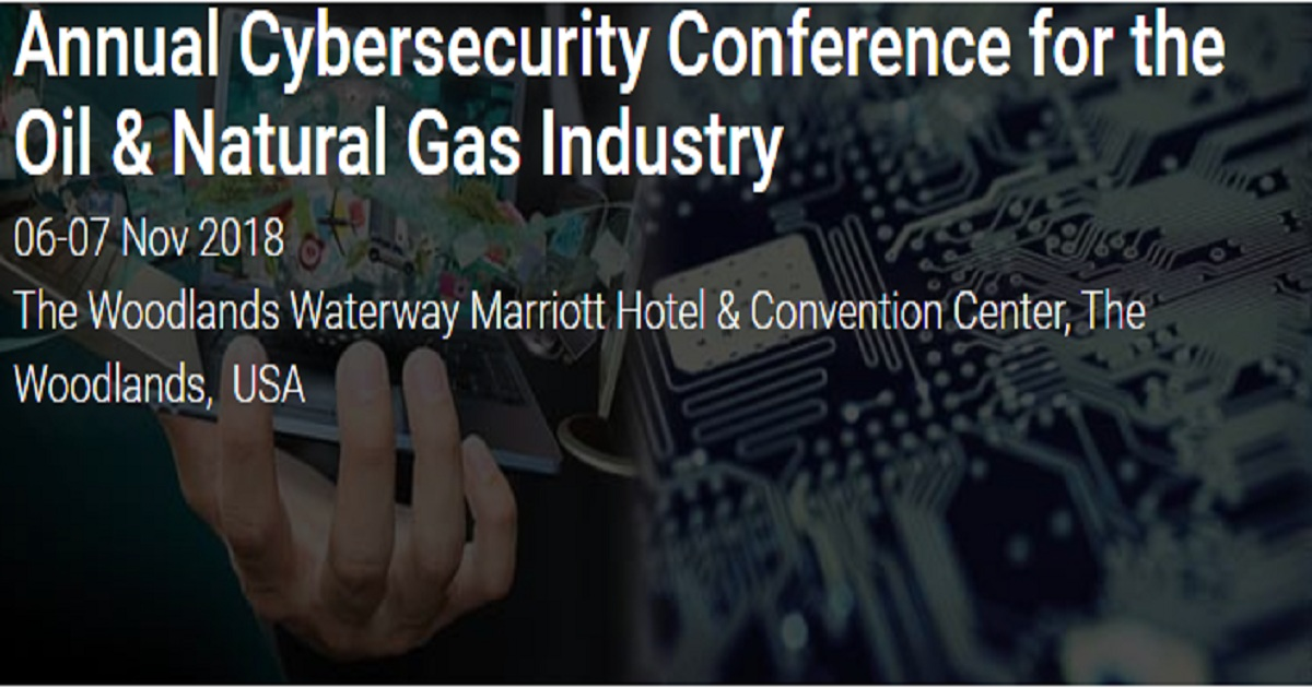 Annual Cybersecurity Conference for the Oil & Natural Gas Industry