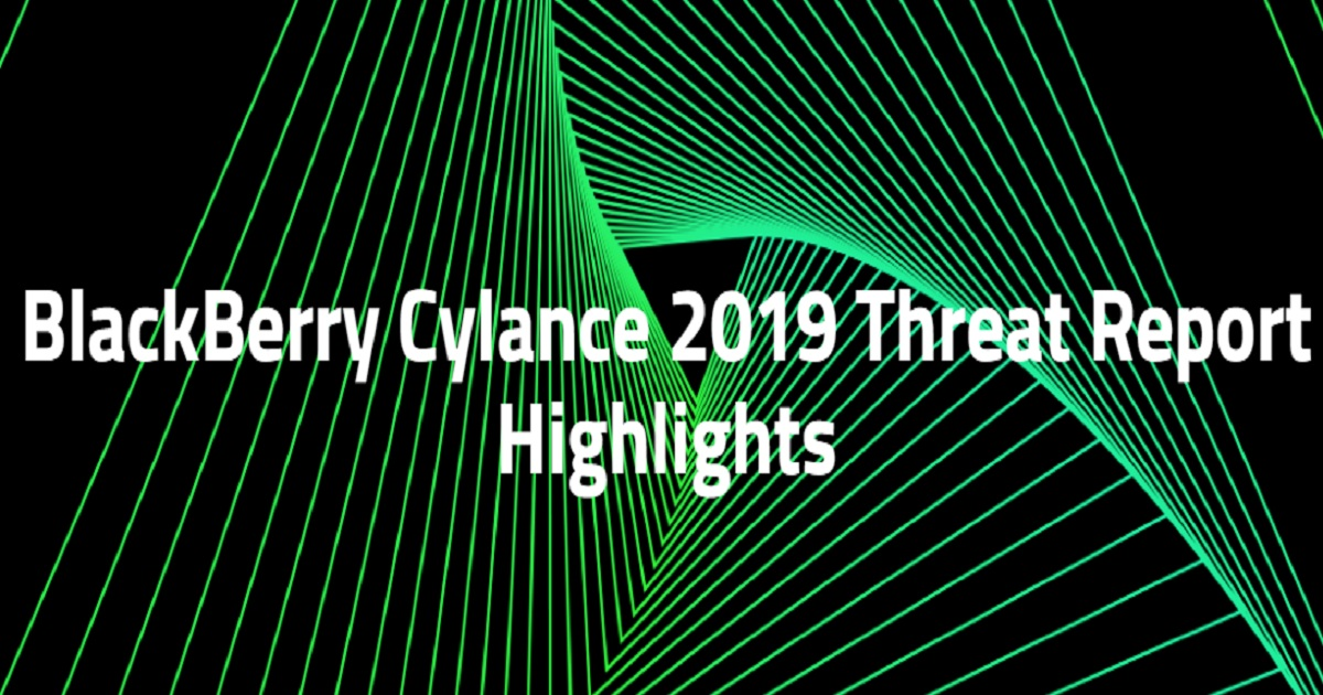 BlackBerry Cylance 2019 Threat Report Highlights