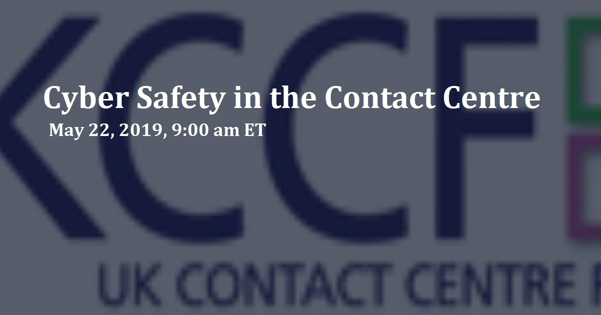 Cyber Safety in the Contact Centre