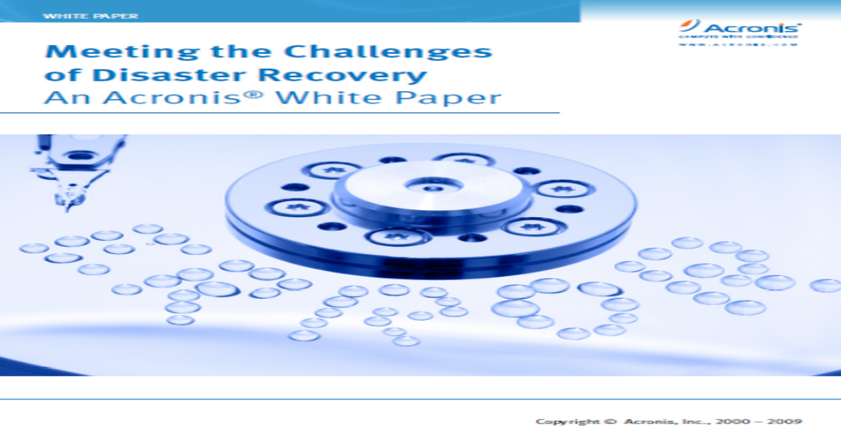 Meeting the Challenges of Disaster Recovery