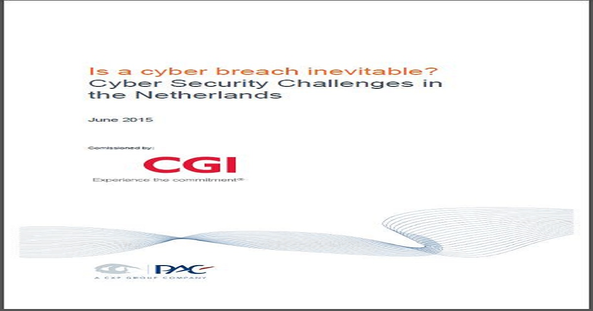 Is a cyber breach inevitable? Cyber Security Challenges in the Netherlands