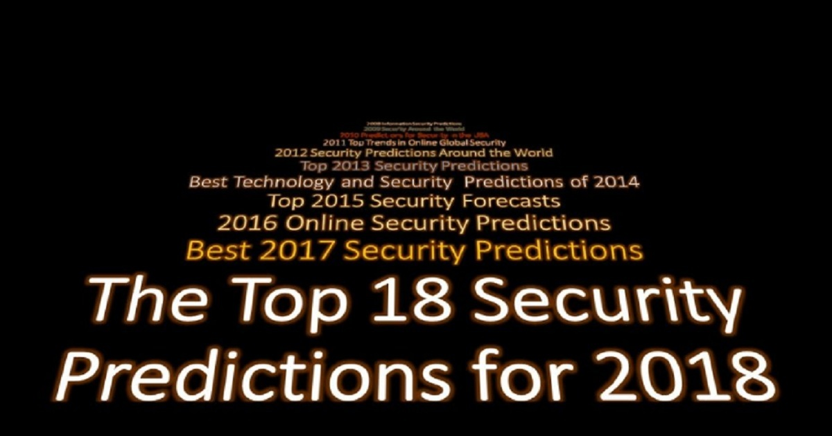 THE TOP 18 SECURITY PREDICTIONS FOR 2018