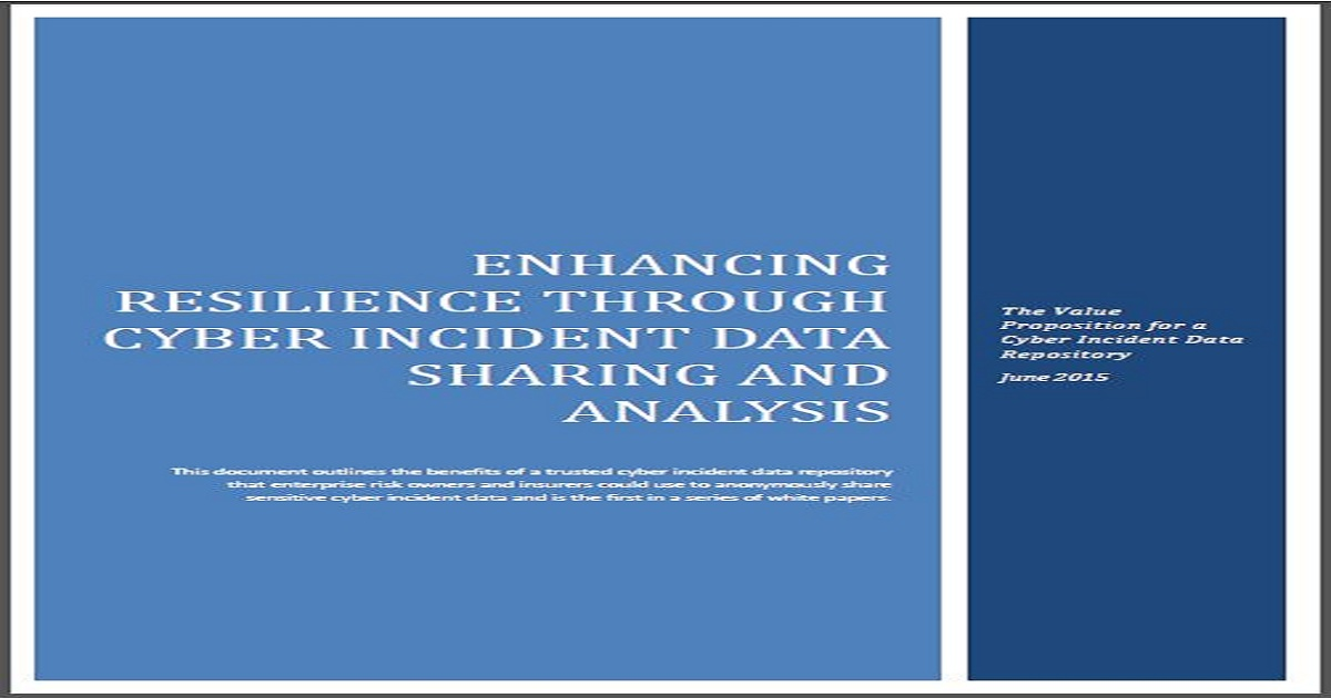 ENHANCING RESILIENCE THROUGH CYBER INCIDENT DATA SHARING AND ANALYSIS