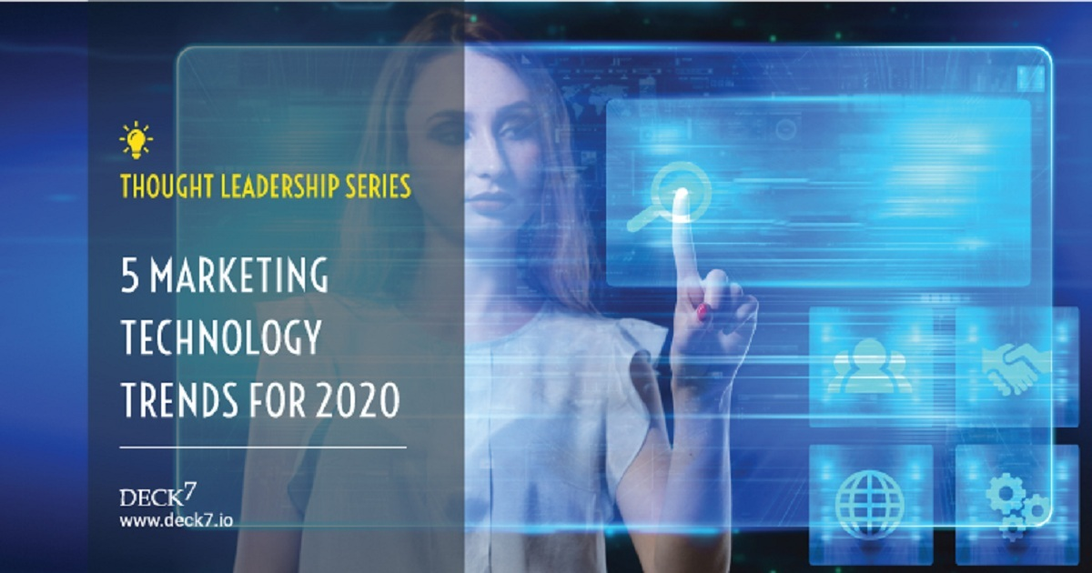 5 MARKETING TECHNOLOGY TRENDS FOR 2020