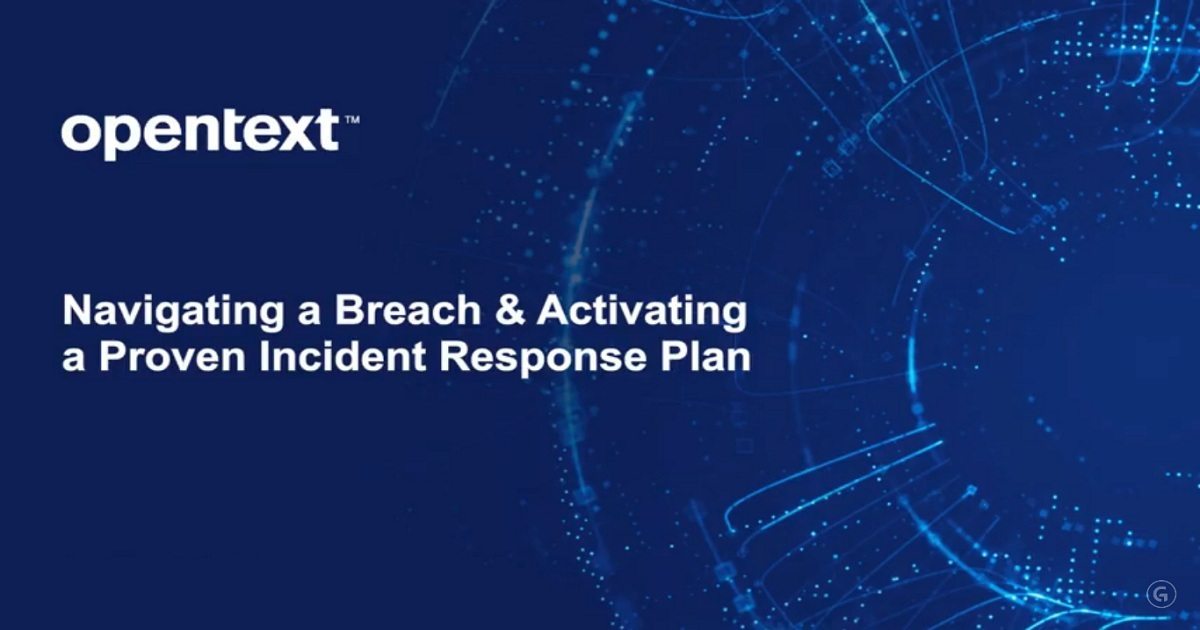 Navigating a Breach & Activating a Proven Incident Response Plan