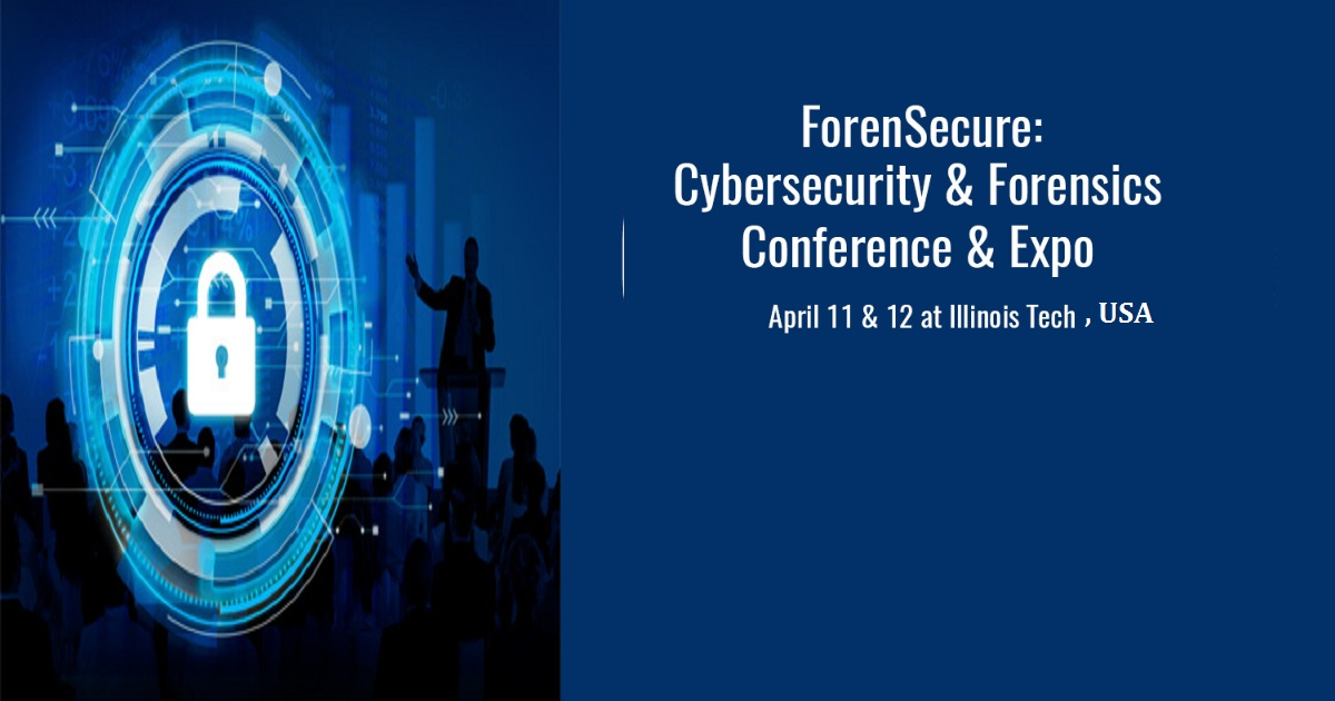 ForenSecure: CyberSecurity & Forensics Conference & Expo