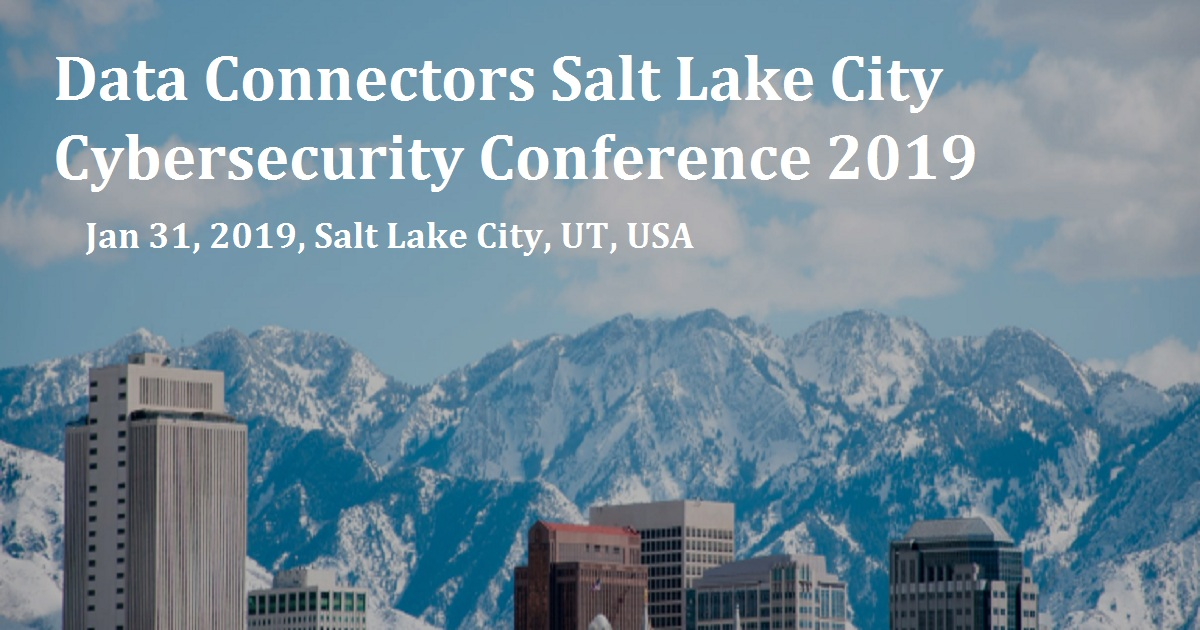 Data Connectors Salt Lake City Cybersecurity Conference 2019