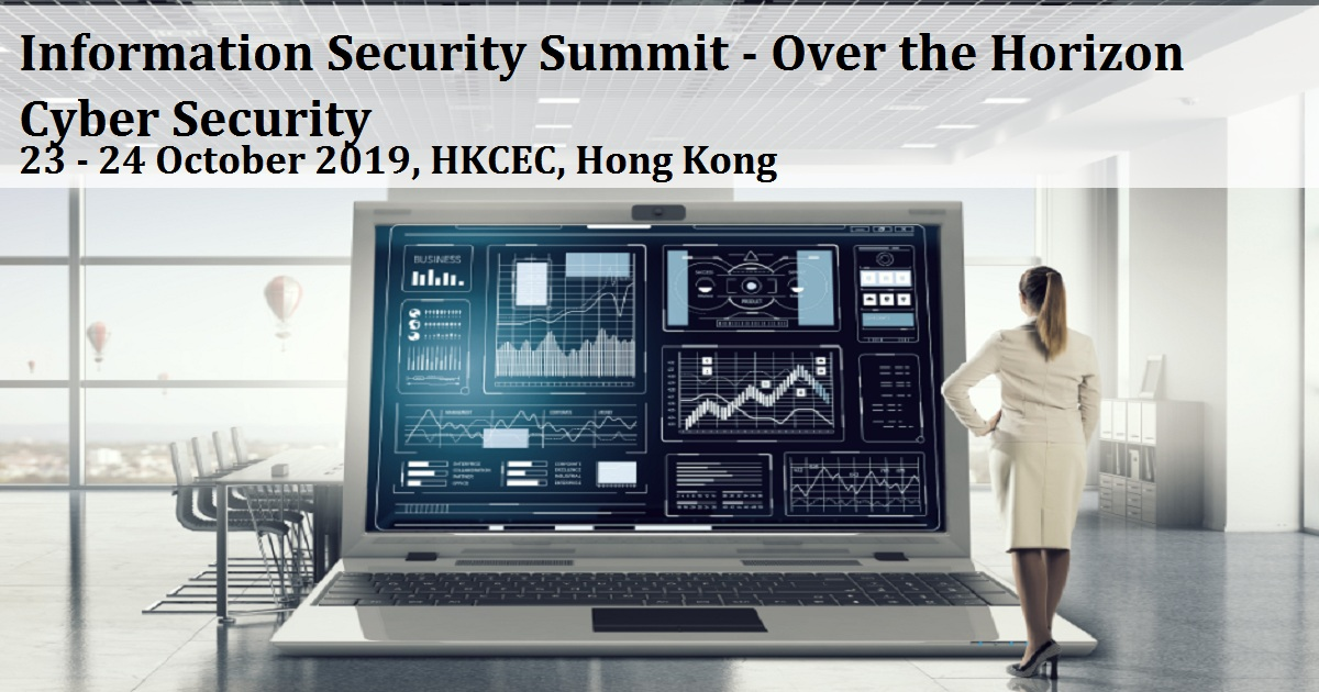 Information Security Summit - Over the Horizon Cyber Security