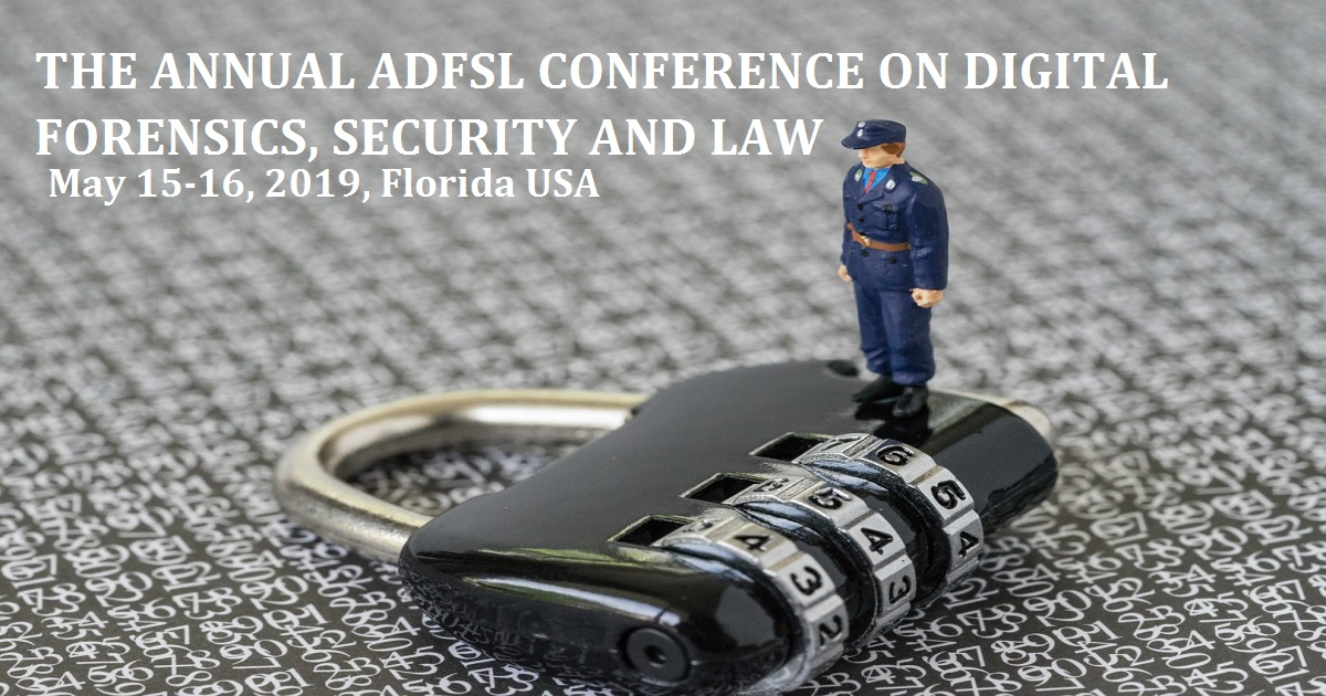 THE ANNUAL ADFSL CONFERENCE ON DIGITAL FORENSICS, SECURITY AND LAW