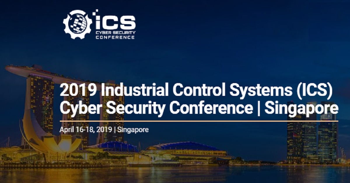 2019 Industrial Control Systems (ICS) Cyber Security Conference