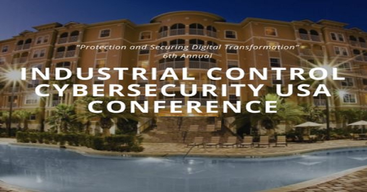 6th annual Industrial Control Cyber Security USA conference