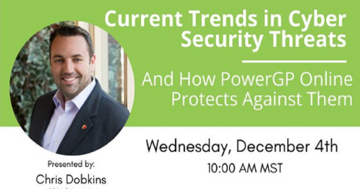 Current Trends in Cyber Security Threats and How PowerGP Online Protects Against Them