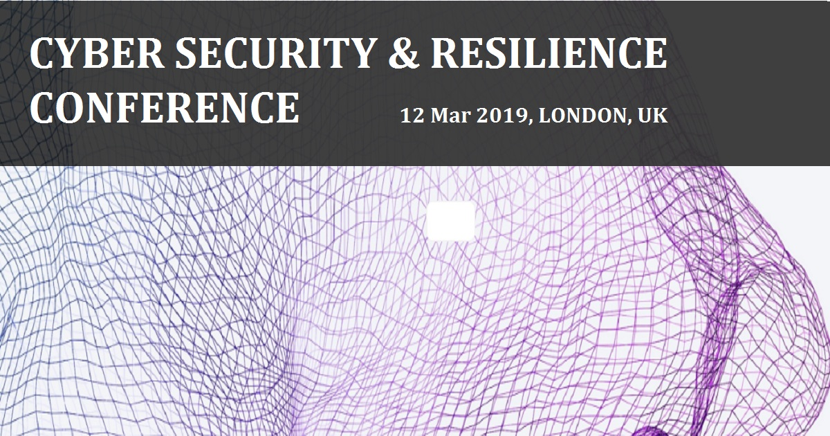 CYBER SECURITY & RESILIENCE CONFERENCE