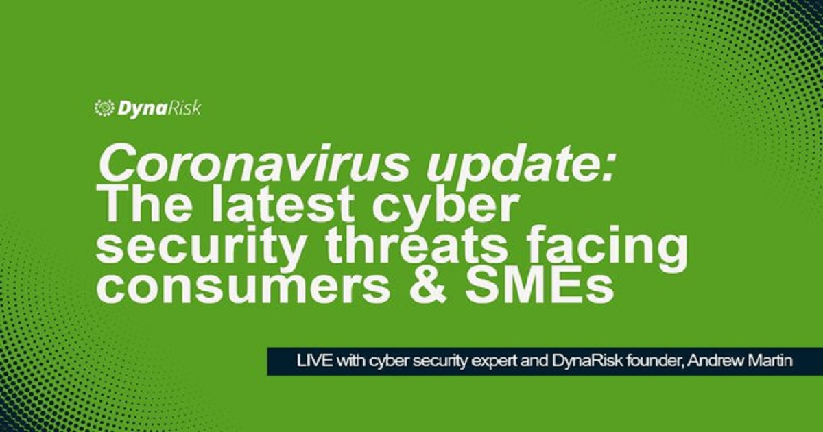 CORONAVIRUS UPDATE: The latest cyber security threats facing consumers & SMEs