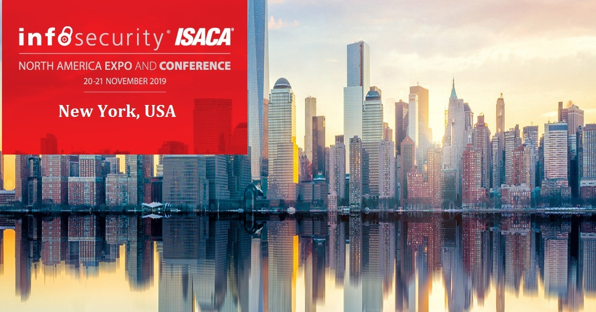 Infosecurity ISACA North America EXPO AND CONFERENE