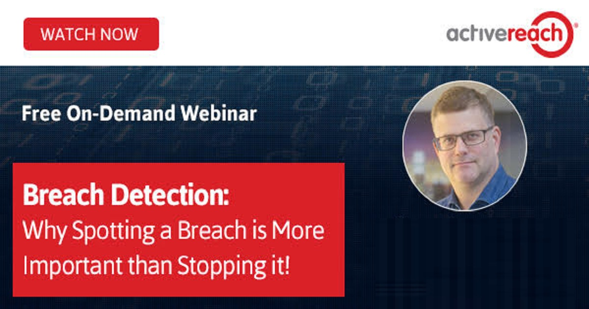 Breach Detection: Why SPOTTING a Breach is More Important than STOPPING it