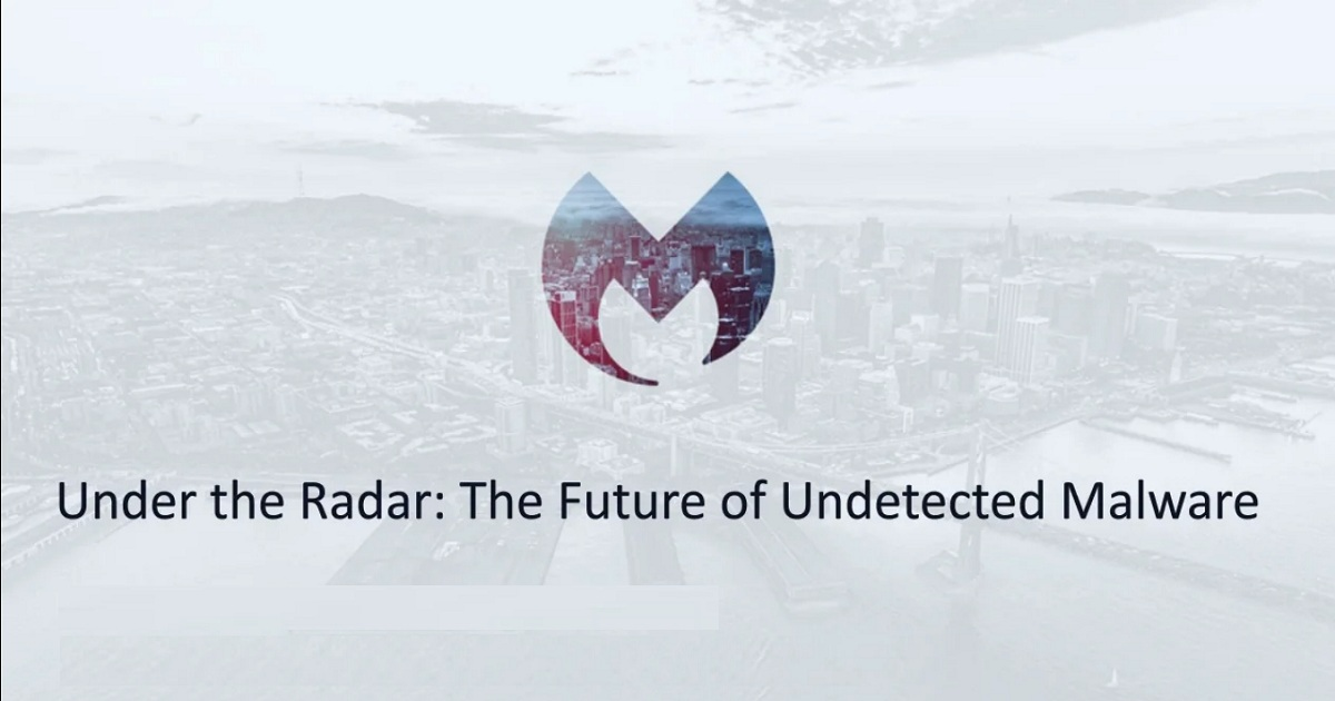 Under the Radar – The Future of Undetected Malware