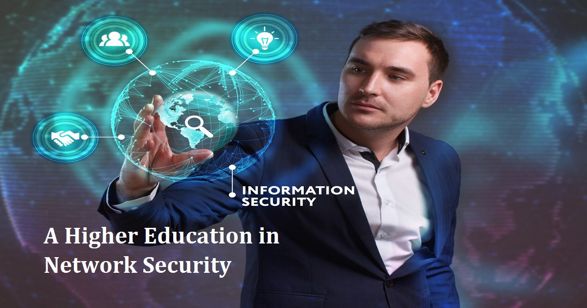 A Higher Education in Network Security