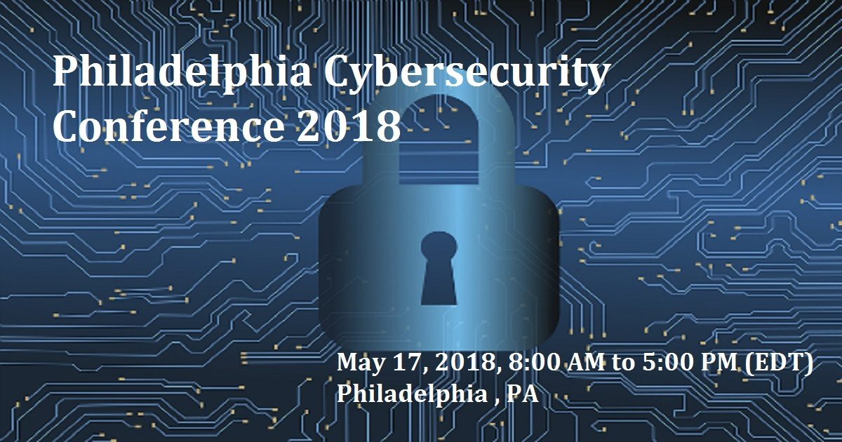 Philadelphia Cybersecurity Conference 2018