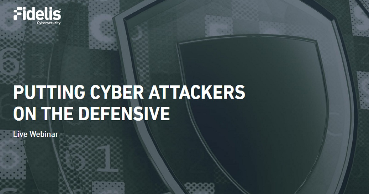 PUTTING CYBER ATTACKERS ON THE DEFENSIVE