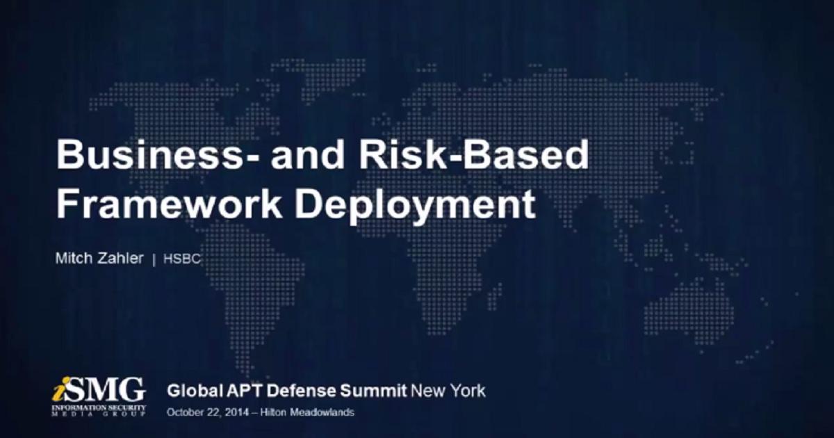 Business and Risk Based Framework Deployment