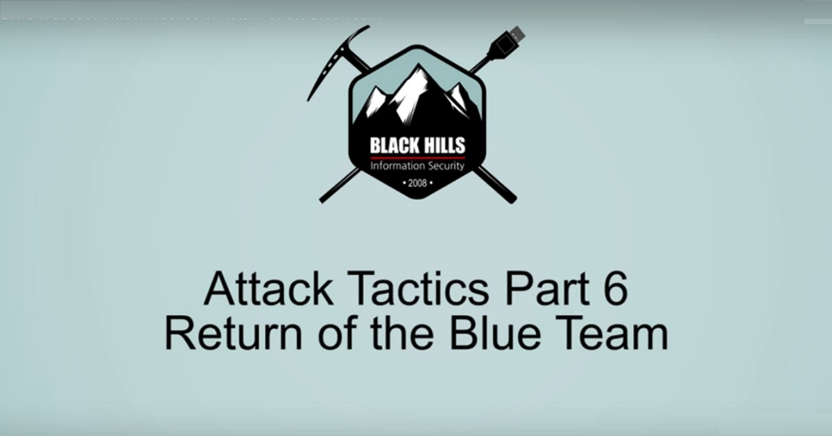 Attack Tactics 6! Return of the Blue Team