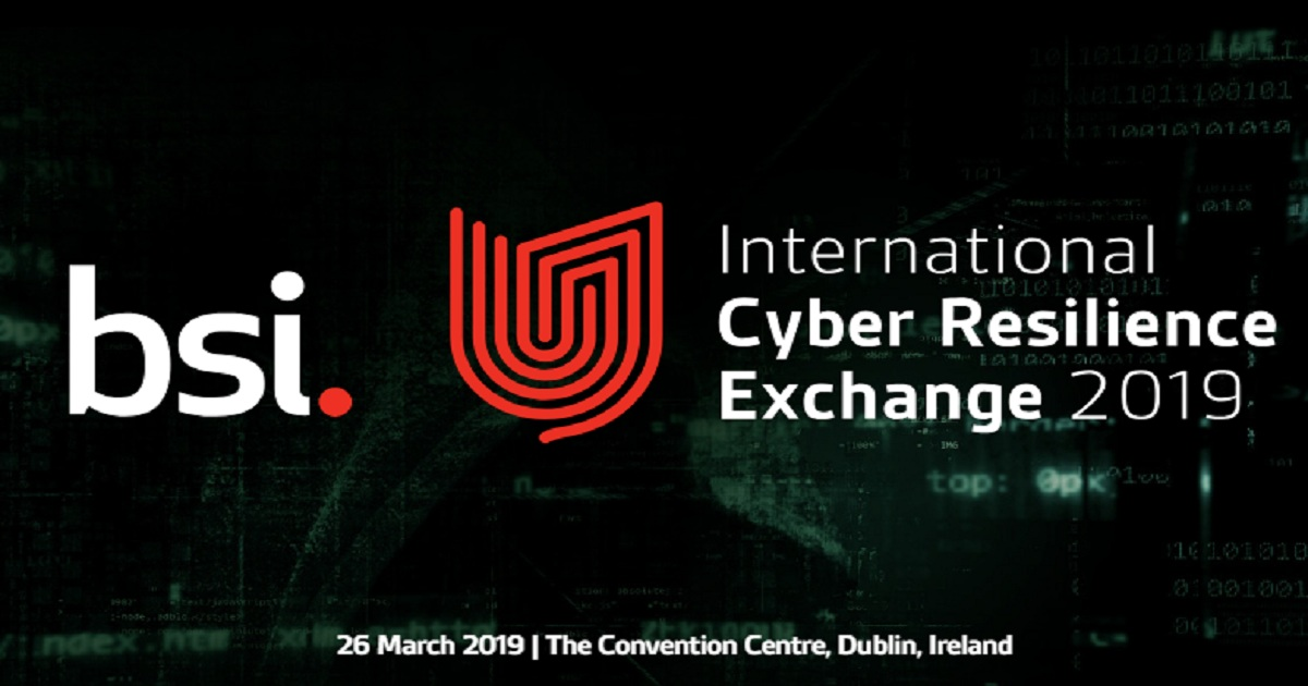BSI International Cyber Resilience Exchange 2019