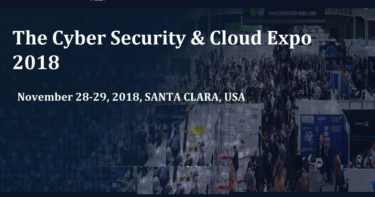 CYBER SECURITY AND CLOUD EXPO 2018