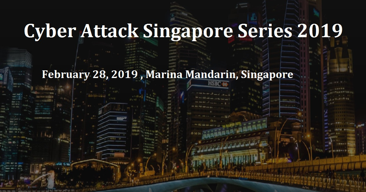 Cyber Attack Singapore Series 2019