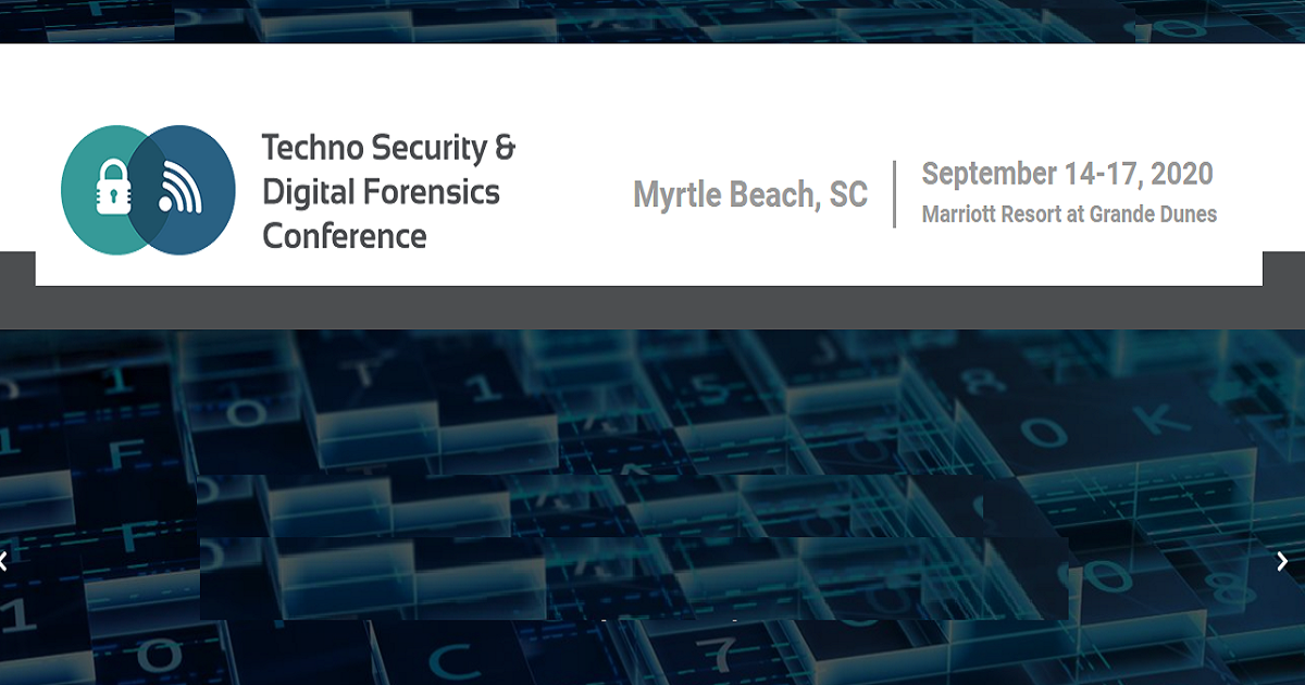 Techno Security & Digital Forensics Conference 2020