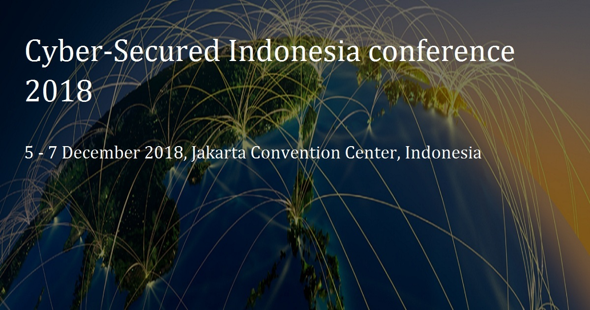 Cyber Security Indonesia conference 2018